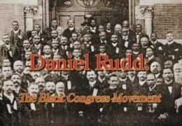 DANIEL RUDD : Founder of Black Lay Catholic Congresses